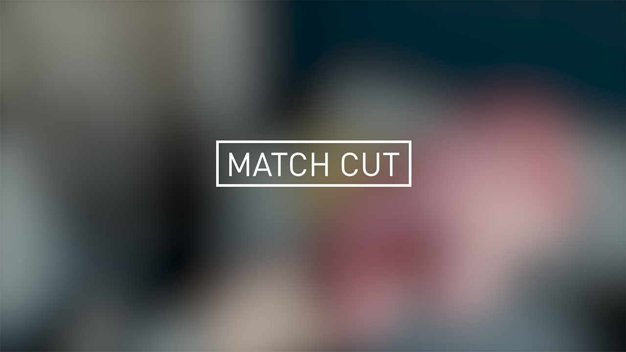Use match cuts to create continuity between scenes of the film